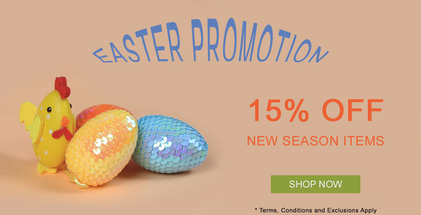 Easter Promotion - 15% OFF New Season Items