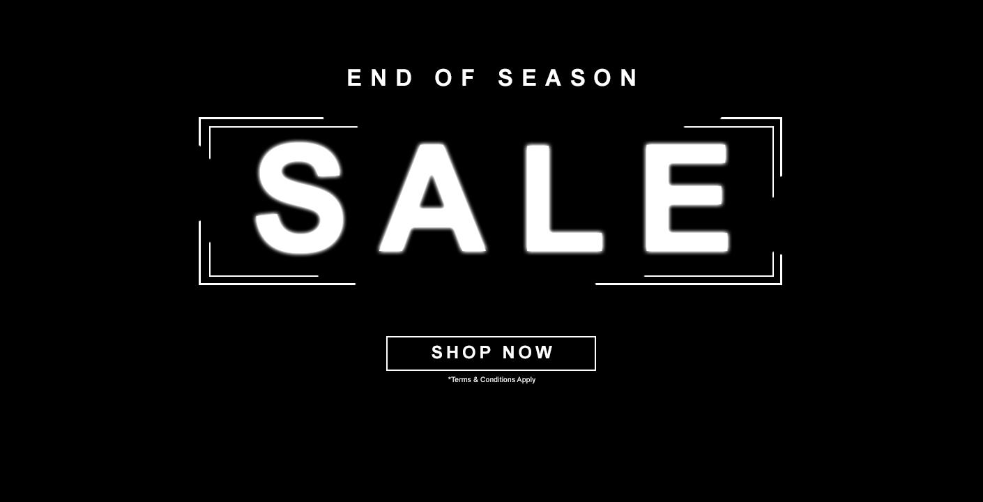 End Of Season Sale Now Live