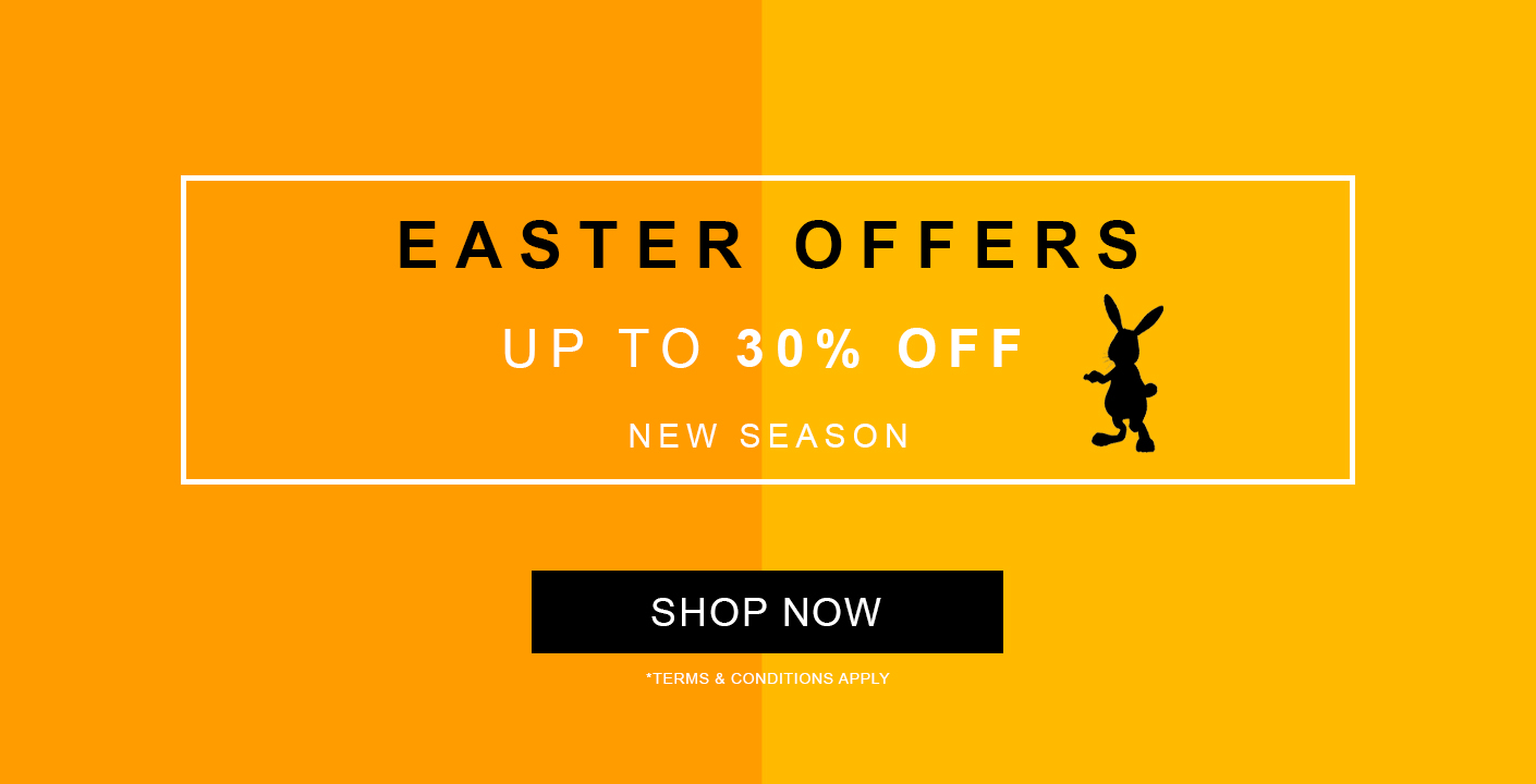 Easter Offers Up To 30% Off New Season